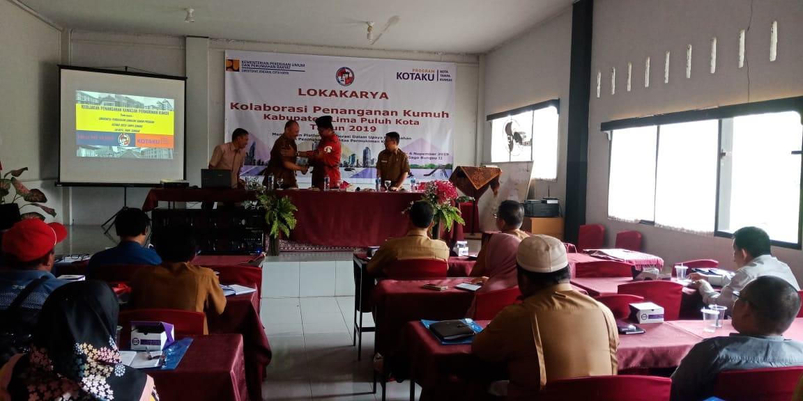 Lokakarya Kalaborasi Penanganan Kumuh Lima Puluh Kota Bupati; Himbau Keterlibatan stakeholder secara maksimal